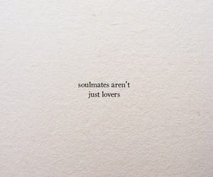 quotes, lovers, and soulmates image