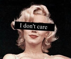 Marilyn Monroe, i don't care, and quotes image