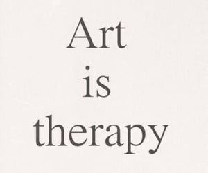 art, quotes, and therapy image