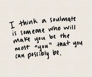 life, quotes, and soulmate image