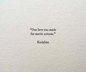 quote, kodaline, and love image