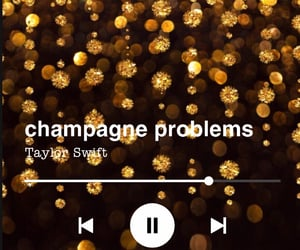 champagne, evermore, and champagne problems image