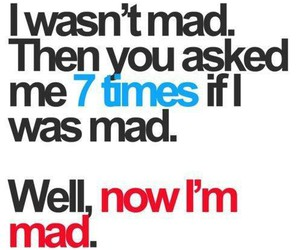 mad, quote, and funny image