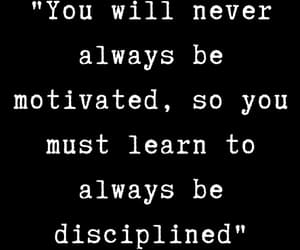 discipline, quotes, and goal image