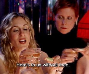 sex and the city, quotes, and drink image