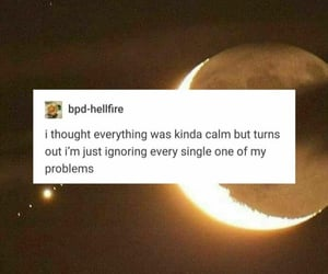 calm, ignore, and problems image