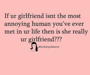 annoying, funny, and girlfriend image