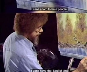 bob ross, quotes, and self love image