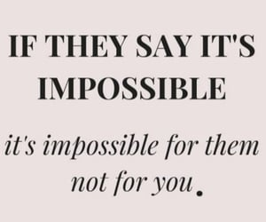 do it, impossible, and possible image