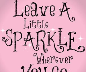 sparkles, everywhere, and words image