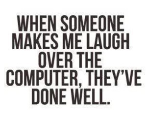 quote, computer, and laugh image