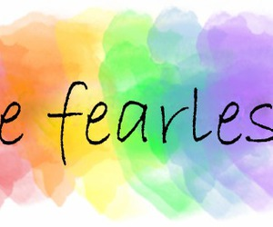 fearless, be, and colour image
