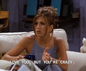 friends, quotes, and Jennifer Aniston image