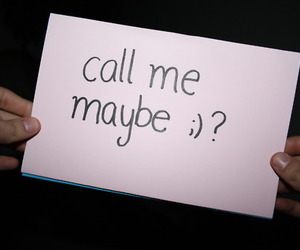 call me maybe, text, and call image