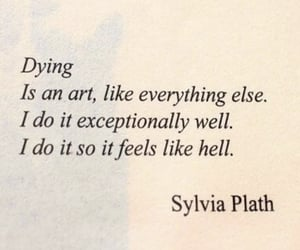 quotes, dying, and sylvia plath image