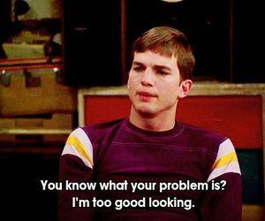 ashton kutcher, funny, and good looking image