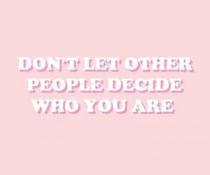 inspiration, pink, and be you image
