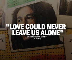 love, bob marley, and quote image