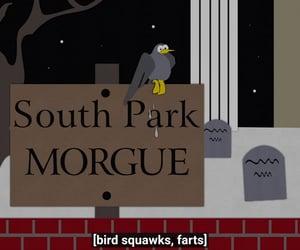bird, morgue, and South park image