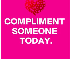 compliments, february, and courtesy image