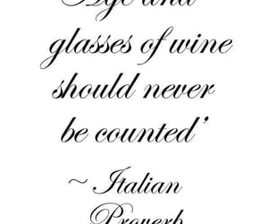 age, italian proverb, and glasses of wine image