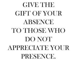 absence, appreciation, and quotes image