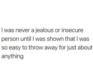feelings, insecure, and jealous image