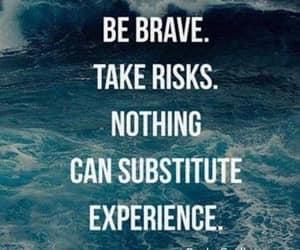 brave, motivation, and risks image