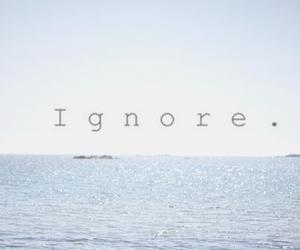 ignore, quotes, and sea image