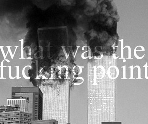 sad, twin towers, and text image