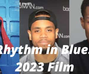drama film, musical, and rythem in blues 2023 image