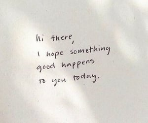 good, handwriting, and hope image