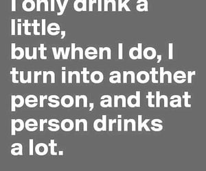 alcohol, drinking, and quote image