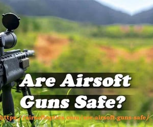 airsoft guns safe?, thorough information, and guideline. image
