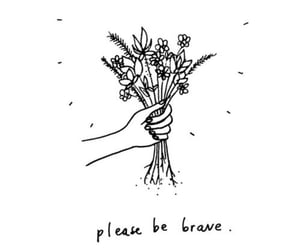 brave, empowerment, and flowers image