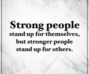 kindness, stand up, and Stronger image