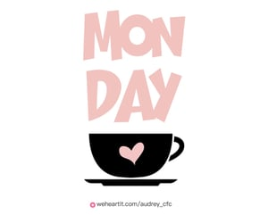 cup, inspiration, and monday image