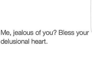 quotes, jealous, and funny image
