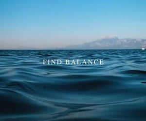 blue, find balance, and love yourself image