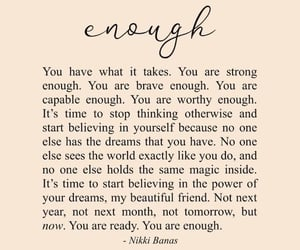 quotes, life quotes, and you are enough image