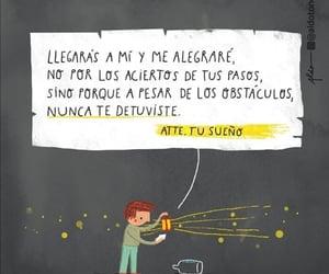 nunca, sueños, and pasos image