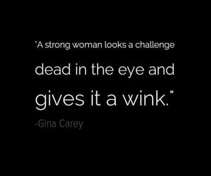 courage, quotes, and strong woman image