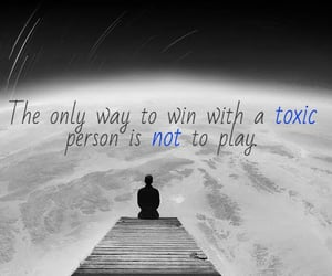 toxic, negative, and people quote image