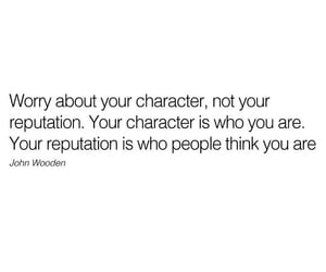character, quote, and john wooden image