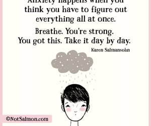 quote, anxiety, and breathe image