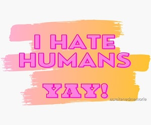 happy, hate, and humans image