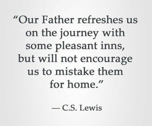 Catholic, cs lewis, and quotes image
