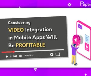 mobile application, app developers, and video integration image
