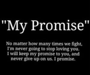 never give up, promise, and loving you image
