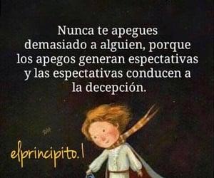 decepcion, frases en español, and apegos image